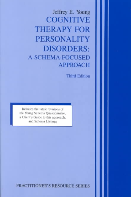 Cognitive Therapy for Personality Disorders By Young, Jeffrey E.